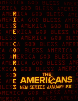 """THE AMERICANS """"RISE COMRADES"""""""